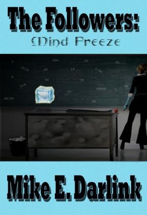 The Followers: Mind Freeze