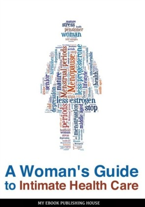 Woman's Guide to Intimate Health Care