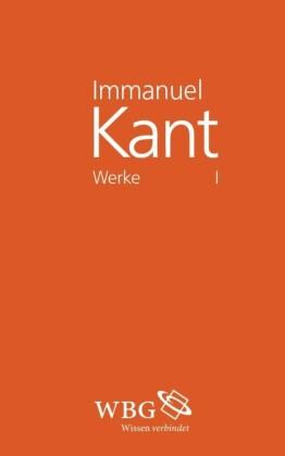 Immanuel Kant Werke I