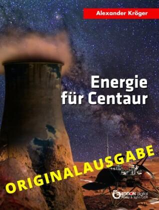 Energie für Centaur - Originalausgabe