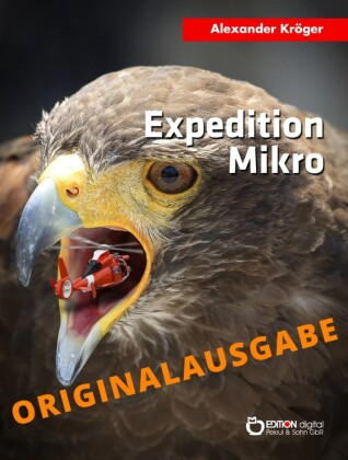 Expedition Mikro - Originalausgabe