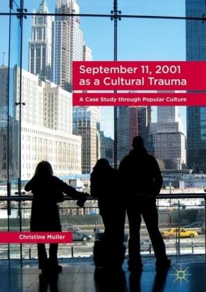 September 11, 2001 as a Cultural Trauma