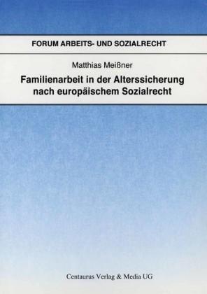 Familienarbeit in der Alterssicherung nach europäischem Sozialrecht
