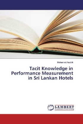 Tacit Knowledge in Performance Measurement in Sri Lankan Hotels