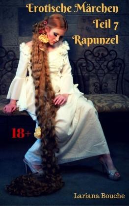 Erotische Märchen - Teil 7 - Rapunzel