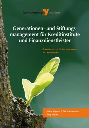 Generationen- und Stiftungsmanagement für Kreditinstitute und Finanzdienstleister