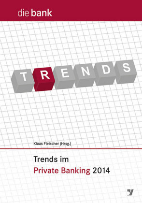 Trends im Private Banking 2014