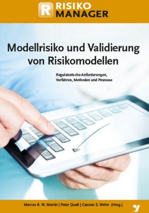 Modellrisiko und Validierung von Risikomodellen