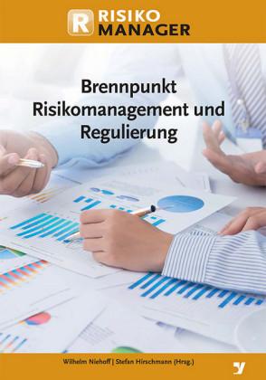 Brennpunkt Risikomanagement und Regulierung