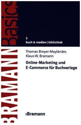 Online-Marketing und E-Commerce für Buchverlage