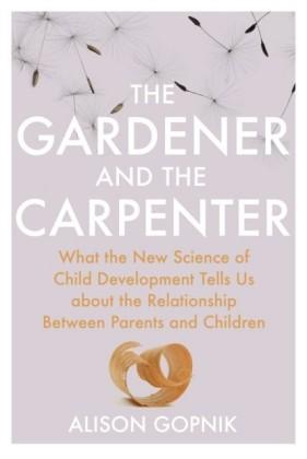 Gardener and the Carpenter