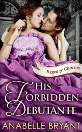 His Forbidden Debutante