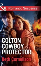 Colton Cowboy Protector (Mills & Boon Romantic Suspense) (The Coltons of Oklahoma, Book 1)