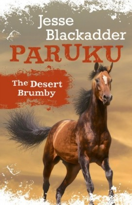 Paruku: The Desert Brumby