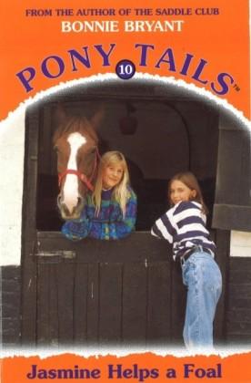 Pony Tails 10: Jasmine Helps A Foal