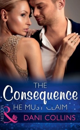 Consequence He Must Claim (Mills & Boon Modern) (The Wrong Heirs, Book 2)