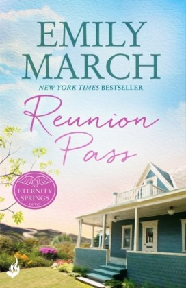 Reunion Pass: Eternity Springs 11 (A heartwarming, uplifting, feel-good romance series)