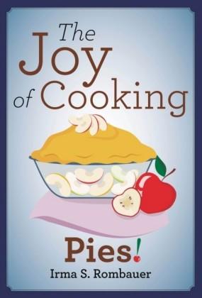 Joy Of Cooking Pies!