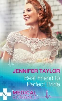Best Friend to Perfect Bride