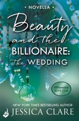 Beauty and the Billionaire: The Wedding: A Billionaire Boys Club Novella