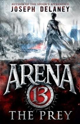 Arena 13: The Prey