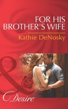 For His Brother's Wife