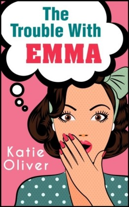 Trouble With Emma