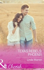 Texas Rebels: Phoenix
