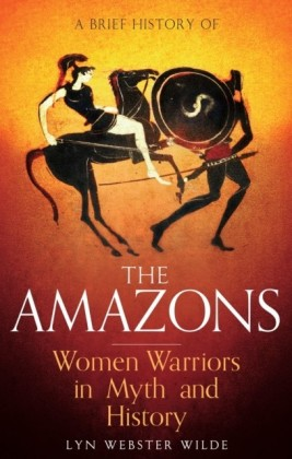 Brief History of the Amazons
