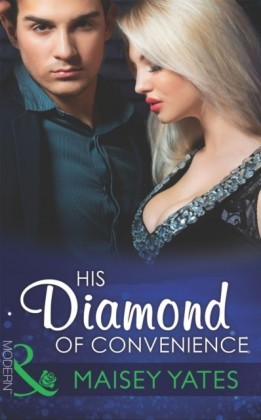 His Diamond of Convenience (Mills & Boon Modern)