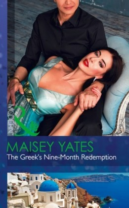 Greek's Nine-Month Redemption (Mills & Boon Modern) (One Night With Consequences, Book 21)