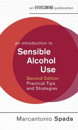 Introduction to Sensible Alcohol Use, 2nd Edition