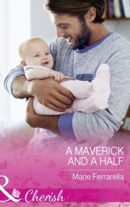 Maverick And A Half