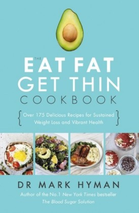 Eat Fat Get Thin Cookbook