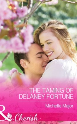 Taming of Delaney Fortune