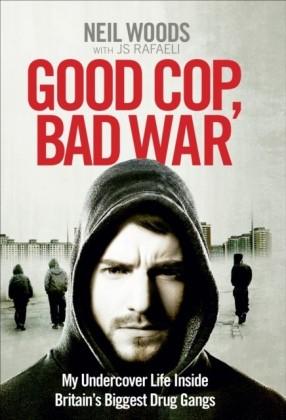 Good Cop, Bad War