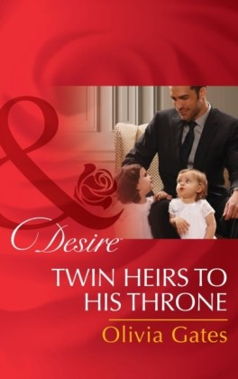 Twin Heirs To His Throne (Mills & Boon Desire) (Billionaires and Babies, Book 66)