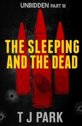 Sleeping and the Dead: Unbidden Part Three
