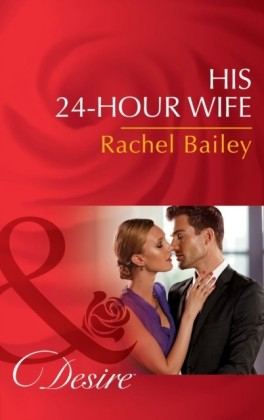 His 24-Hour Wife
