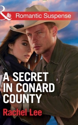 Secret In Conard County (Mills & Boon Romantic Suspense) (Conard County: The Next Generation, Book 28)