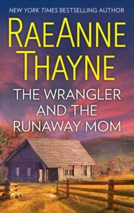 Wrangler And The Runaway Mom