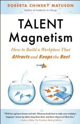 Talent Magnetism