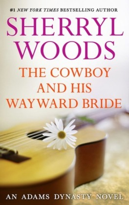 Cowboy and His Wayward Bride
