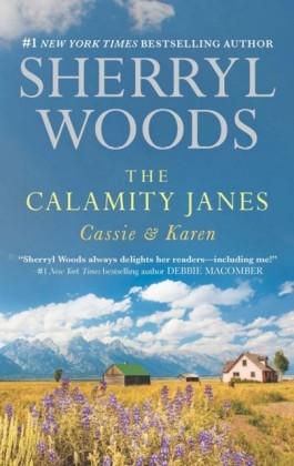 Calamity Janes: Cassie & Karen