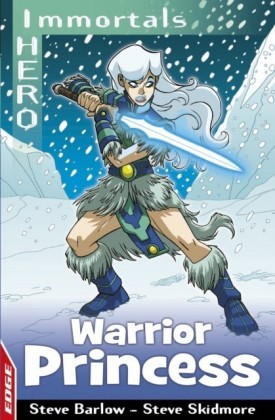 EDGE: I HERO: Immortals: Warrior Princess