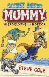 Secret Agent Mummy: The Hieroglyphs of Horror