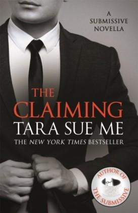 Claiming: A Submissive Novella 7.5