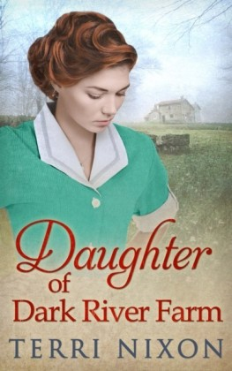 Daughter Of Dark River Farm