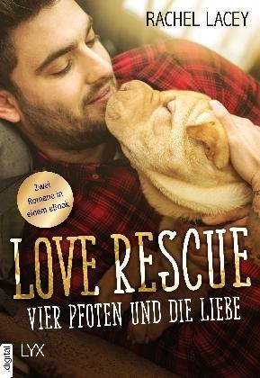 Love Rescue - Vier Pfoten und die Liebe