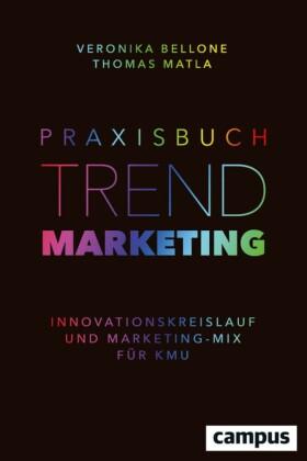 Praxisbuch Trendmarketing